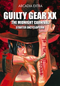 Guilty Gear XX Starter Encyclopedia Cover. Click here to view bigger image