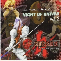 Guilty Gear XX Drama Night of Knives Vol2 Cover. $s_click_here