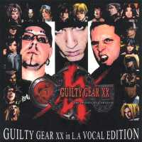 Guilty Gear XX in LA Vocal Cover. $s_click_here